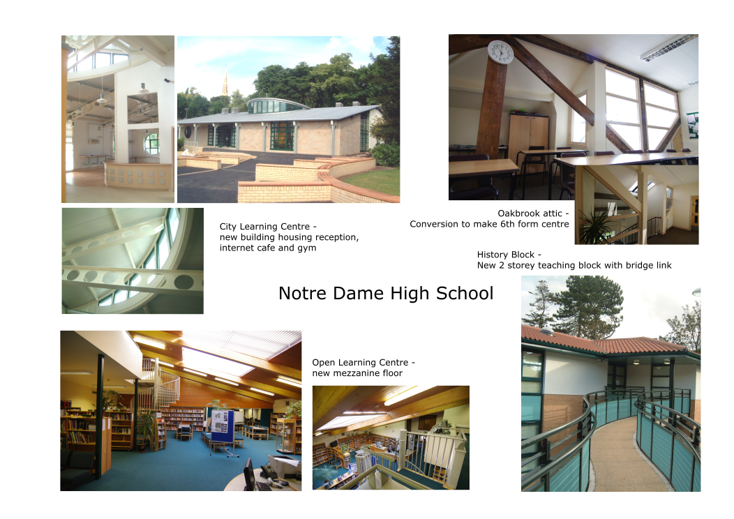 Various projects. Sector: Education. Notre Dame High School.